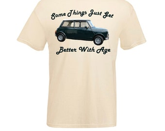 Vintage Mini Cooper Mark 2 British Classic Car Things Get Better with Age Printed T Shirt