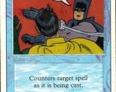 Counterspell (Batman & Robin) - MTG altered art