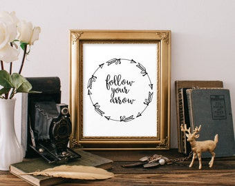 Follow Your Arrow Print, Arrow Wall Art, Inspirational Quote, Instant Download, Printable Arrow Art, Home decor, Arrow Decor BD-598