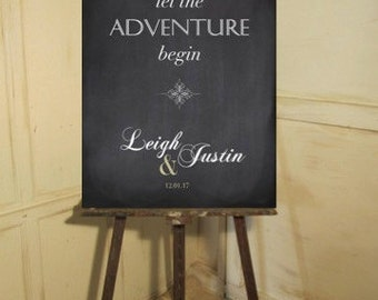 Welcome wedding sign - Let the adventure begin