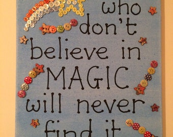Roald Dahl quote: 'Those who don't believe in magic' - 40cm x 30cm canvas