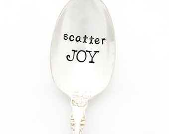 Scatter Joy. Stamped Spoon. Handstamped Silverware with Inspirational Quote. Milk & Honey engraved cutlery.