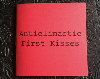 Anticlimactic First Kisses Zine
