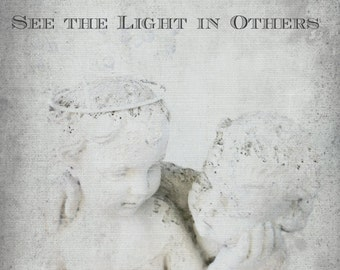 See the light in Others. Inspirational Quote.  Guardian Angel Inspiration. Digital Photo Image. Instant Digital Download