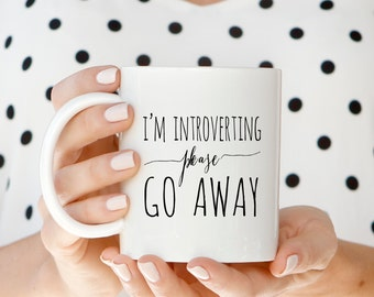 Coffee Mugs | I'm Introverting Please Go Away Mug | Ceramic Mug | Quote Mug | Paper Berry Press | Unique Coffee Mug