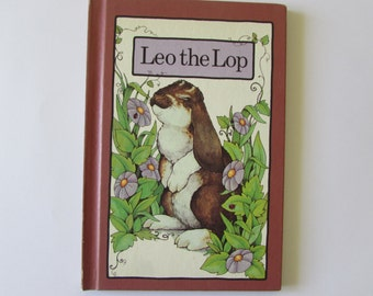 Vintage (1970s) children's book, 'Leo the Lop',  written by Stephen Cosgrove,  illustrated by Robin James