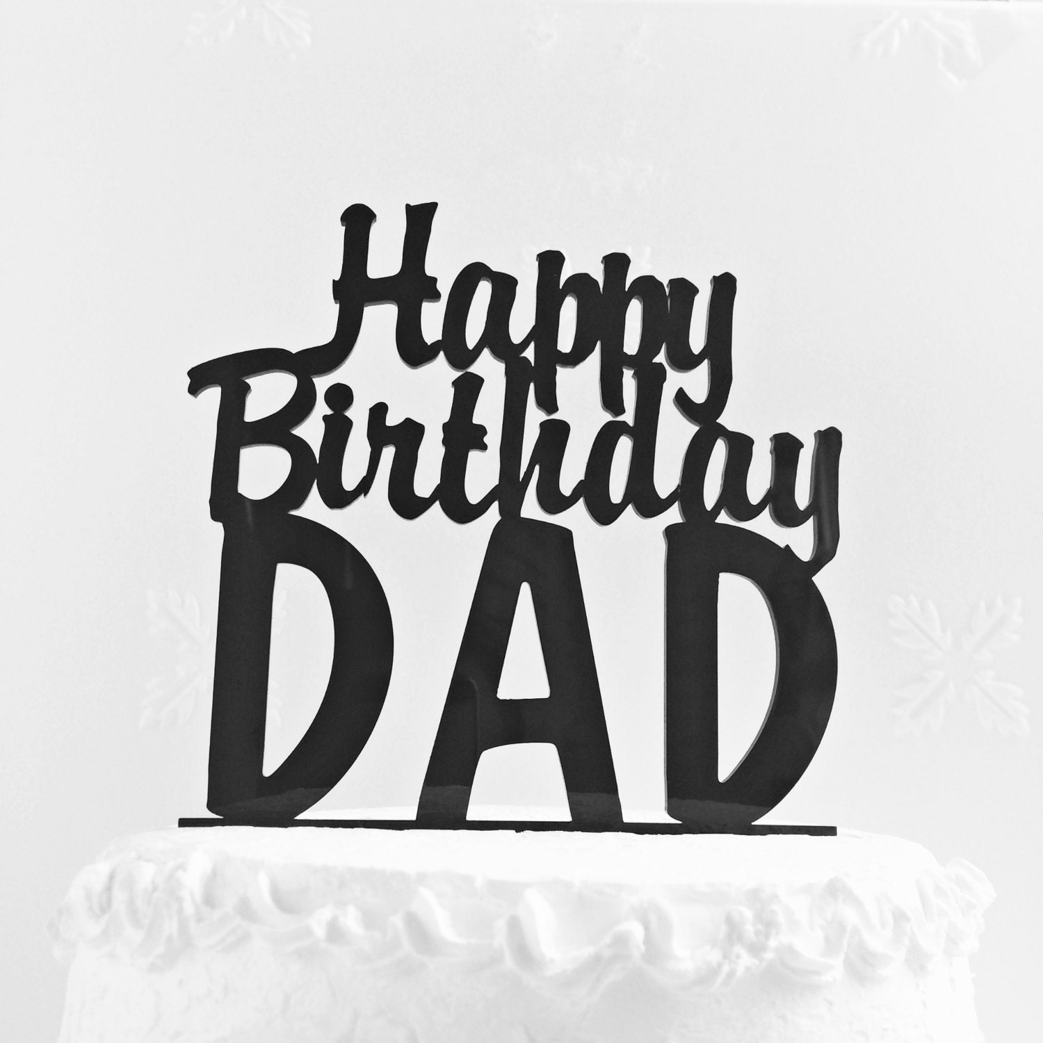 Happy Birthday Dad Cake Topper Father S Day Cake Topper