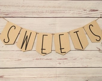 Sweets Banner • Dessert Table Sign • Wedding Reception Decor • Cake Table Banner • Rustic Cardstock Bunting • Wedding Banner Set