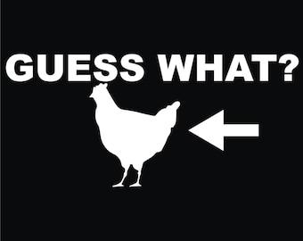 159 Guess What? Chicken Butt..T-shirt .. Great gift!