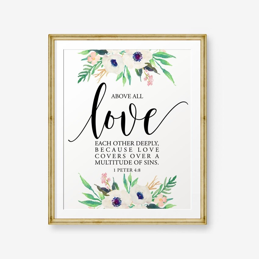 SALE Bible Verse Printable Above All Love Each Other Deeply