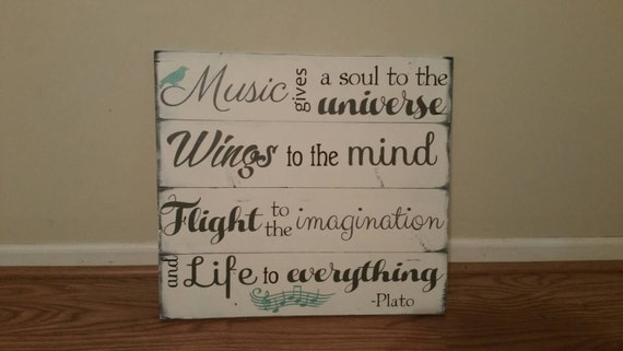 Plato Quote Wood Sign. Music Gives A Soul To The Universe