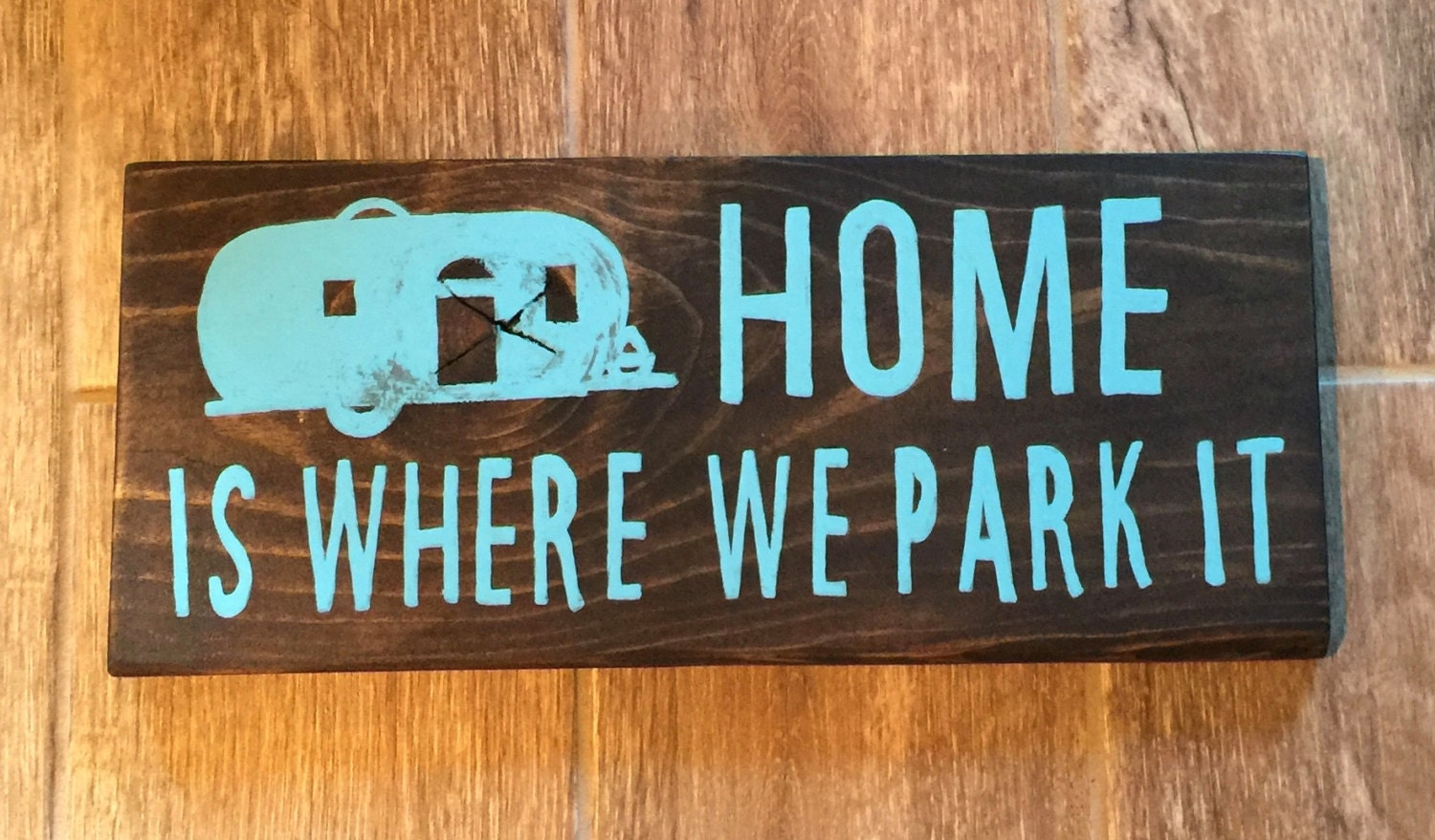 Home Is Where We Park It Camping Sign