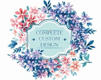 Complete Custom Design