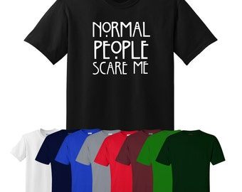 Normal People Scare Me T-shirt Horror Tumblr Gift Mens Womens UK Ships Worldwide S-XXL