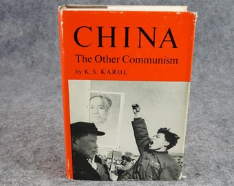 China The Other Communism By K. S. Karol C. 1967.