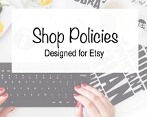Shop Policies - Custom Writing - Etsy Tools - Etsy Writing - Etsy Shop Help - Professional Writer