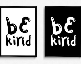 Printable Art Be Kind Nursery Wall Decor Wall Art Kids Print Art Nursery Room Decor Baby Gift Baby Room Wall Art Black And White Nursery Art