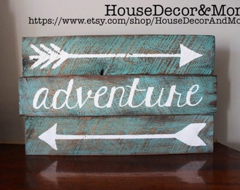 Reclaimed Wood Pallet Arrow and Adventure sign/Arrow pallet sign/wooden tribal style sign/Adventure Sign