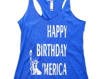Women's Tank Top - Happy Birthday Merica . 4th of July Shirt Women. Cute Summer Tank Top. July 4th Tank. 4th of July. Country Concert Top.