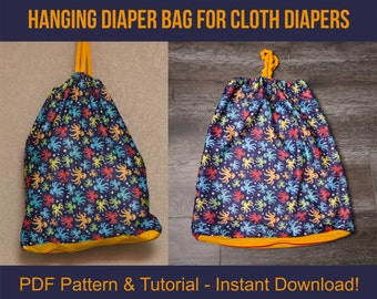 Hanging Diaper Wet Bag PDF Pattern and Tutorial - Elastic Top, Zipper Bottom, DIY Cloth Diaper Bag, Nappy Laundry Bag, Sewing Pattern PUL