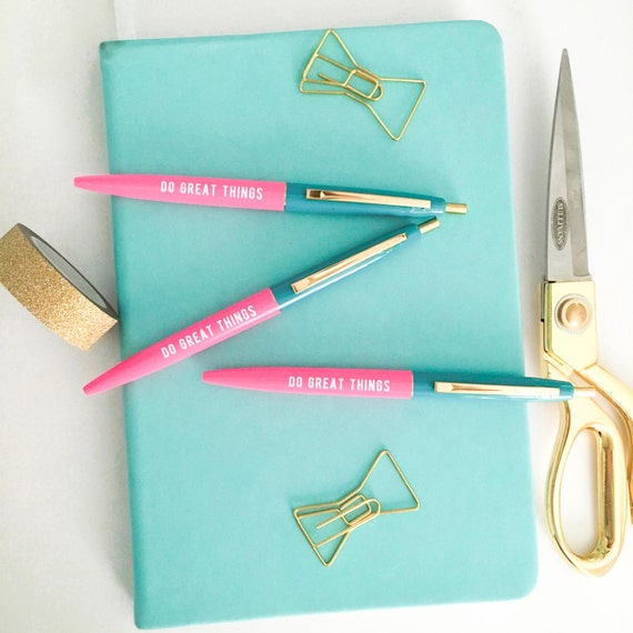 Do great things pink pens