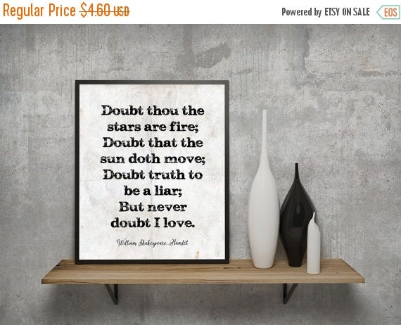 ON SALE Doubt Thou The Stars Are Fire... By QuotesandProse