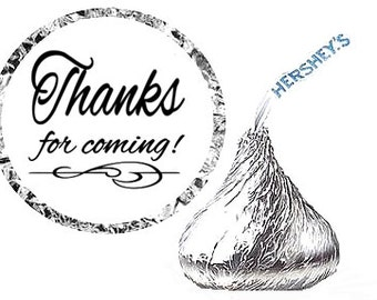 Thanks for Coming Birthday Party Favor Hershey's Kisses Stickers / Labels -216ct