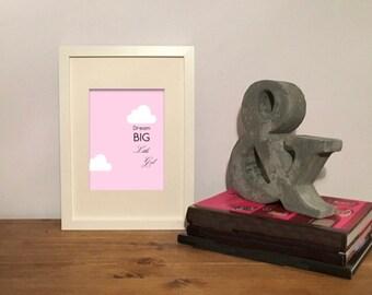 Framed Wall Art 'Dream Big Little Girl' Quote Typography Print - 23cm x 32cm