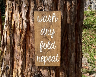 Laundry Room Decor,Laundry Room Sign,Rustic Laundry Room Decor,Rustic Decor,Wash Dry Fold Repeat,Farmhouse Laundry Room Decor
