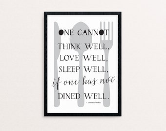 One Cannot Think Well....If One Has Not Dined Well / Virginia Woolf 8 x 10 Print