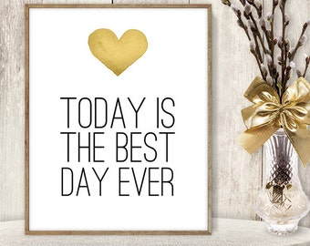 Today is the Best Day Ever Sign DIY / Yellow Gold Heart, Watercolor Heart Sign / Printable PDF Wedding Sign ▷ Instant Download