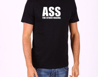 ASS - The Other Vagina T-Shirt
