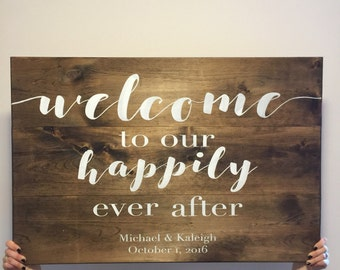 Wedding Welcome Sign - Wedding Sign - Welcome Sign - Happily Ever After - Wedding Decor