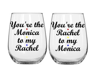 """Set of """"You're the Monica to my Rachel"""" and """"You're the Rachel to my Monica"""" - FRIENDS"""