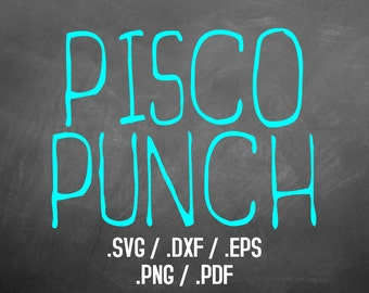 Pisco Punch Font Design Files For Use With Your Silhouette Studio Software, DXF Files, SVG Font, EPS Files, Svg Fonts, Silhouette, Cricut