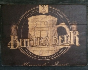 Butter Beer Rustic Distressed Sign