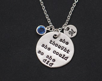 she thought she could so she did necklace, personalized initial and birthstone charm, hand stamped necklace, birthday gift, graduation gift