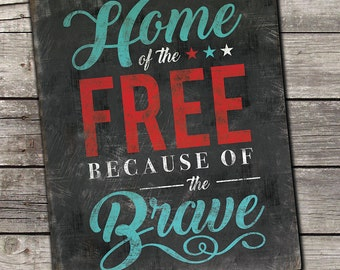 Home of the Free Because of the Brave Patriotic Distressed Wooden Sign 8x10