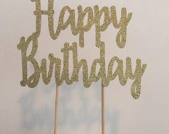 Glitter Happy Birthday Cake Topper-bithday Cake-Cake Topper- Gold Birthday-happy Birthday topper