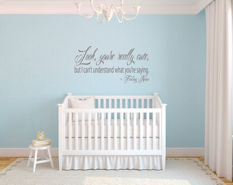 Look Youre Really Cute but I can't understand what you're saying Vinyl Wall Decal Finding Nemo Kids Bedroom Playroom
