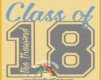 Class Of 2018 - script- SVG/DXF/PNG - graduation - back to school - cricut - studio -  Cut File