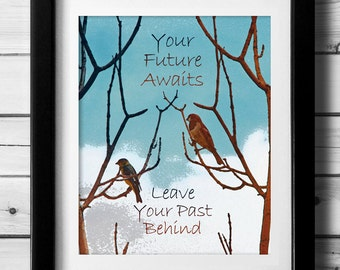 Birds In Trees Life Quote, Journey of Life, Quote About Life Transitions, Print Your Own Art, New Start, Fresh Start, New Life, Photo Art
