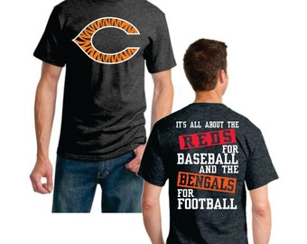 It's all about the Reds for Baseball and the Bengals for Football