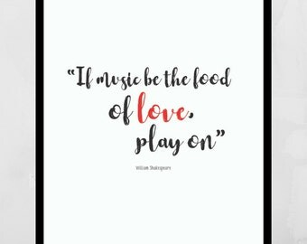 Shakespeare Quote   Love Quote   Valentine Gifts   Famous Quotes   Quote Print   Music Quotes   Wall Art Quotes   Shakespeare