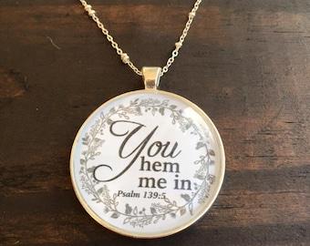 You Hem Me In Psalm 139