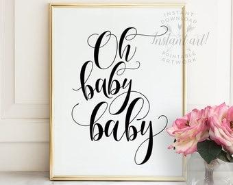 Oh baby baby PRINTABLE art,DIY color,nursery decor,nursery art,inspirational quote,nursery printable decor,nursery wall art,instant download