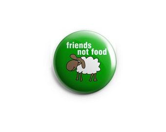 Friends not Food Vegan button - Vegan Fridge Magnet, stocking stuffer, vegan badge, vegan pin, vegetarian pin, animal rights button