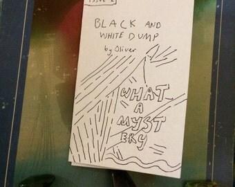 BLACK & WHITE DUMP: issue #1 - zine