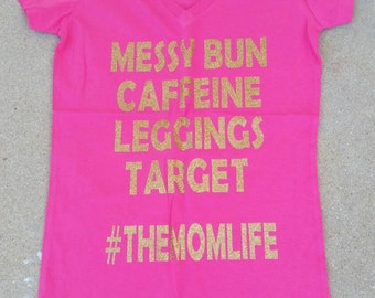 Mommy graphic Tee!  #TheMomLife