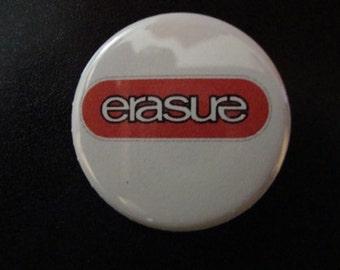Erasure Pinback or Magnet
